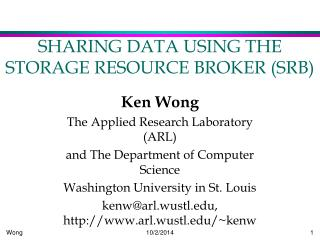 SHARING DATA USING THE STORAGE RESOURCE BROKER (SRB)