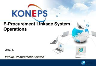 E-Procurement Linkage System Operations