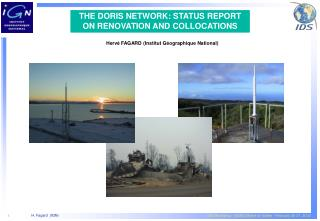 THE DORIS NETWORK: STATUS REPORT ON RENOVATION AND COLLOCATIONS