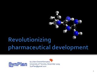 Revolutionizing pharmaceutical development