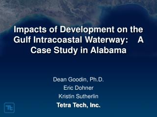 Impacts of Development on the Gulf Intracoastal Waterway:    A Case Study in Alabama