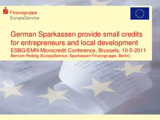 German Sparkassen provide small credits for entrepreneurs and local development