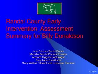 Randal County Early Intervention Assessment Summary for Billy Donaldson
