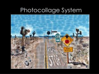 Photocollage System