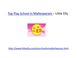 Top Play Schools in Malleswaram