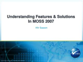 Understanding Features & Solutions In MOSS 2007