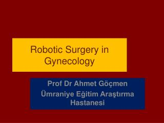 Robotic Surgery in Gynecology
