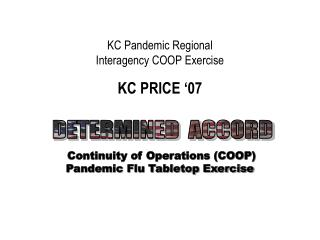 Continuity of Operations (COOP)  Pandemic Flu Tabletop Exercise