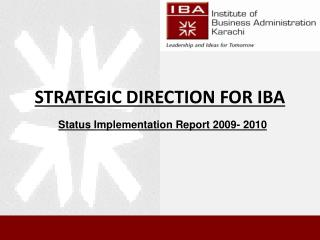 STRATEGIC DIRECTION FOR IBA