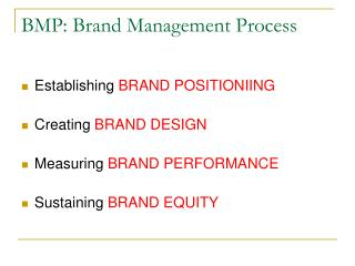 BMP: Brand Management Process