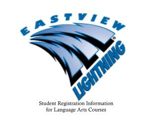 Student Registration Information  for Language Arts Courses