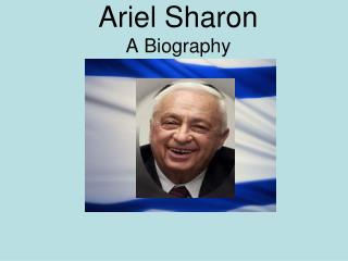 Ariel Sharon A Biography
