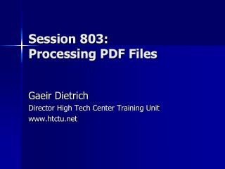 Session 803 : Processing PDF Files