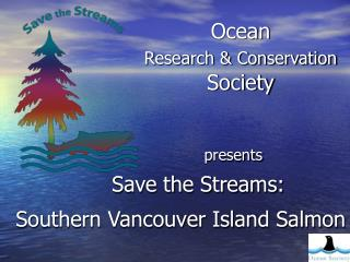 Ocean Research & Conservation   Society