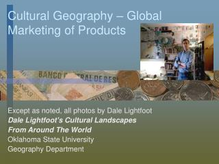 Cultural Geography – Global Marketing of Products