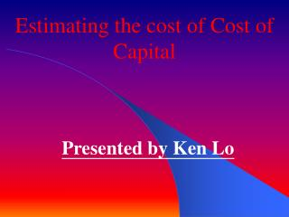 Estimating the cost of Cost of Capital