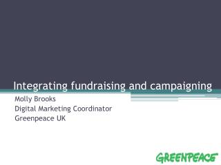 Integrating fundraising and campaigning