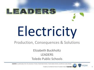 Electricity Production, Consequences & Solutions