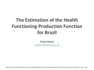 The Estimation of the Health Functioning Production Function for Brazil