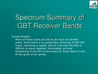 Spectrum Summary of GBT Receiver Bands