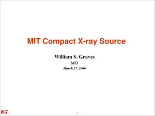 MIT Compact X-ray Source