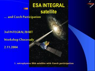 ESA  INTEGRAL  satellite