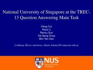 National University of Singapore at the TREC-13 Question Answering Main Task