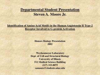 Departmental Student Presentation Steven A. Moore Jr.