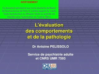 L'évaluation des comportements  et de la pathologie