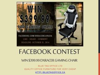 Facebook Contest Win DXRacer Professional Gaming Chair