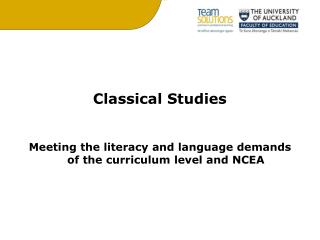 Classical Studies Meeting the literacy and language demands of the curriculum level and NCEA