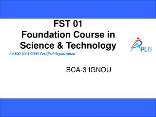 FST 01 Foundation Course in Science & Technology