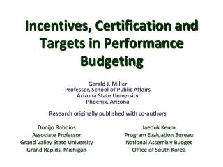 Incentives, Certification and Targets in Performance Budgeting