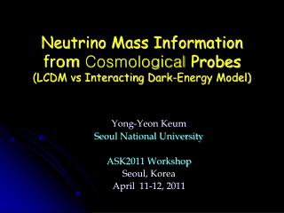 Neutrino Mass Information from  Cosmological  Probes (LCDM vs Interacting Dark-Energy Model)