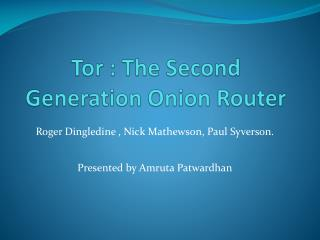 Tor : The Second Generation Onion Router