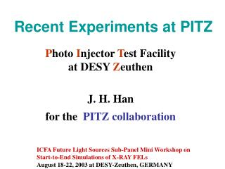 Recent Experiments at PITZ