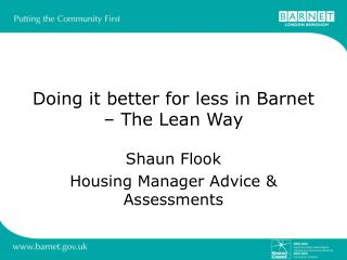 Doing it better for less in Barnet – The Lean Way