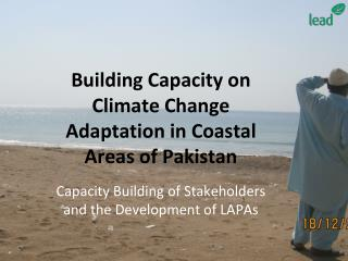 Building Capacity on Climate Change Adaptation in Coastal Areas of Pakistan