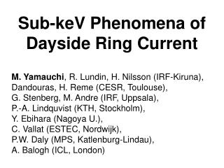 Sub-keV Phenomena of  Dayside Ring Current