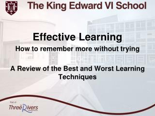 Effective Learning How to remember more without trying