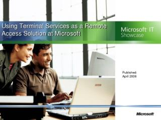Using Terminal Services as a Remote Access Solution at Microsoft