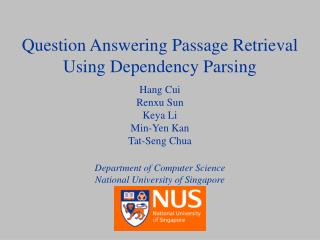 Question Answering Passage Retrieval Using Dependency Parsing