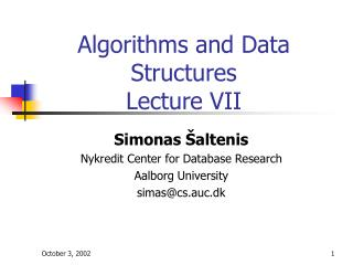 Algorithms and Data Structures Lecture VII