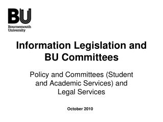 Information Legislation and BU Committees
