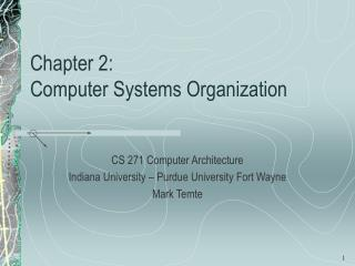 Chapter 2:   Computer Systems Organization