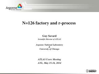 N=126 factory and r-process