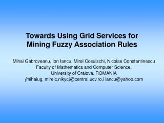 Towards Using Grid Services for Mining Fuzzy Association Rules