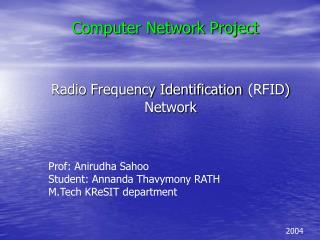 Radio Frequency Identification (RFID) Network