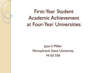 First-Year Student Academic Achievement at Four-Year Universities