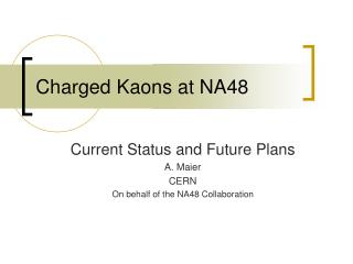 Charged Kaons at NA48